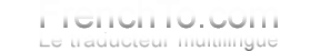 FrenchTo - Traducteur Multilingue